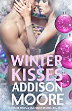 Winter Kisses by Addison Moore