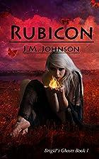 Rubicon (Brigid's Ghosts) (Volume 1) by J.M.…