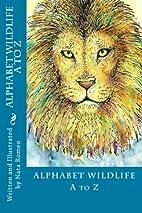 Alphabet Wildlife A to Z by Nata Romeo