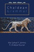 Chaldean Grammar by Mar Sarhad Y. Jammo