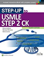 Step-Up to USMLE Step 2 CK by Dr. Brian…