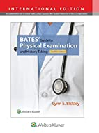 Bates' Guide to Physical Examination…