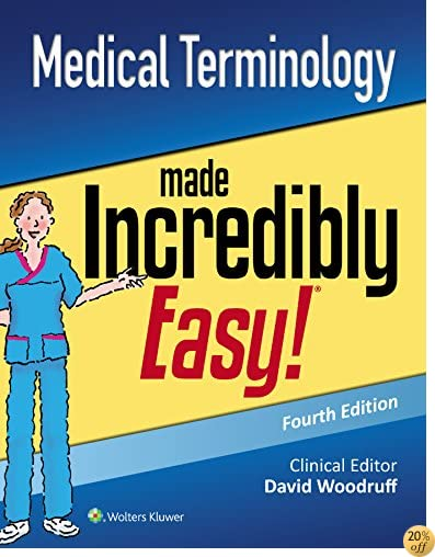TMedical Terminology Made Incredibly Easy (Incredibly Easy! Series®)