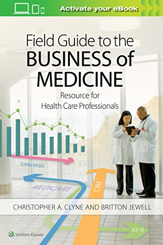 field-guide-to-the-business-of-medicine-resource-for-health-care-professionals