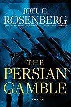 The Persian Gamble (Marcus Ryker #2) by Joel…