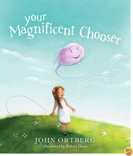 TYour Magnificent Chooser: Teaching Kids to Make Godly Choices