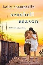 Seashell Season by Holly Chamberlin