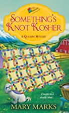 Something's Knot Kosher (A Quilting…
