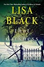 That Darkness (A Gardiner and Renner Novel) - Lisa Black