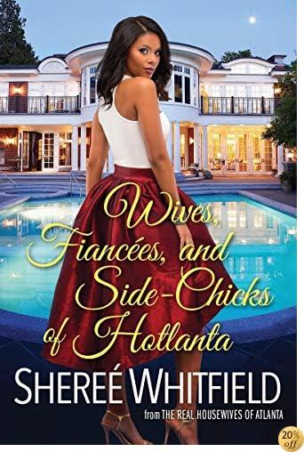 TWives, Fiancées, and Side-Chicks of Hotlanta