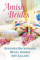 Amish Brides by Jennifer Beckstrand