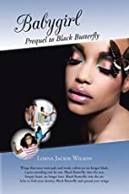 Babygirl: Prequel to Black Butterfly by…