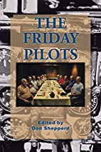 The Friday Pilots by Don Shepperd