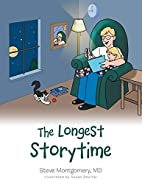 The Longest Storytime by MD Steve Montgomery