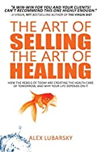 The Art of Selling the Art of Healing: How…