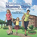 Momma Days, Mommy Days: A Story of Love,…