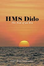 HMS Dido: The End of an Era by Dido…