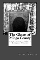 The Ghosts of Mingo County (Appalachian…