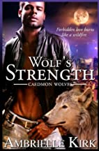 Wolf's Strength (Caedmon Wolves, #5) by…