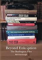 Beyond Enkription: The Burlington Files…