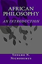 African Philosophy: An Introduction by Dr.…
