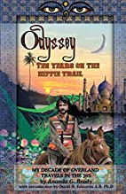 Odyssey: Ten Years on the Hippie Trail by…