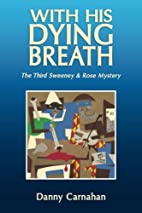 With His Dying Breath: The Third Sweeney &…