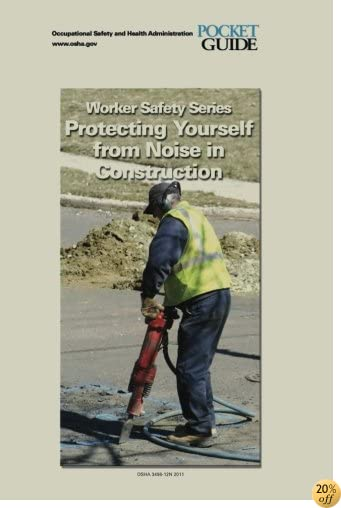 Protecting Yourself from Noise in Construction: Worker Safety Series