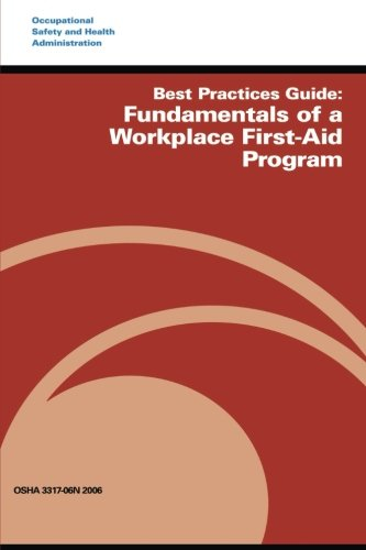 best-practices-guide-fundamentals-of-a-workplace-first-aid-program