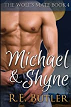 Michael & Shyne (The Wolf's Mate, #4) by…