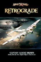 Retrograde: (pre-release for editing…