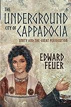 The Underground City of Cappadocia: Unity…