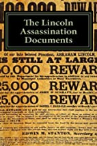 The Lincoln Assassination Documents by…