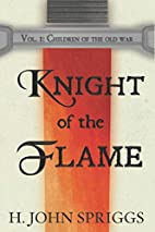 Knight of the Flame: Children of the Old…