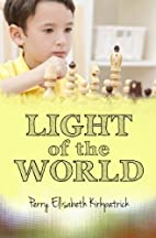 Light of the World by Perry Elisabeth…
