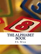 The Alphabet Book by P. S. Winn