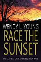 Race the Sunset (The Campbell Creek…