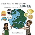 If You Were Me and Lived in... Greece: A…