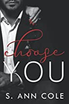 I Choose You (Billionaire Brothers, #3) by…