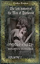 Middle-earth seen by the barbarians, vol. 2:…