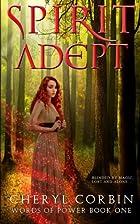 Spirit Adept (Words of Power) (Volume 1) by…