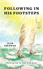 Following In His Footsteps: Walking Day by…