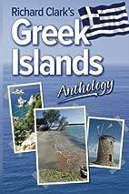 Richard Clark's Greek Islands Anthology…
