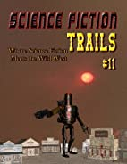 Science Fiction Trails 11: Where Science…