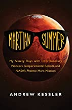 Martian Summer: My Ninety Days with…