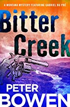Bitter Creek by Peter Bowen