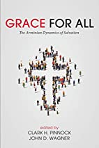 Grace for All: The Arminian Dynamics of…