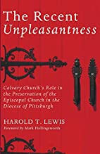 The Recent Unpleasantness: Calvary Church's…