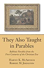 They Also Taught in Parables: Rabbinic…