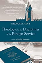 Theology and the Disciplines of the Foreign…